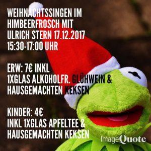 Weihnachtssingen mit Ulrich Sternam 17.12.2017 im Himbeerfrosch